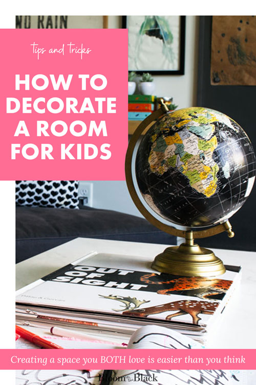 Decorating for kids can be hard. Here's how to make it easy. Learns tips and tricks for decorating a space you'll both love. This method works for girls bedrooms, boys bedrooms, playrooms, study rooms, and even family rooms!