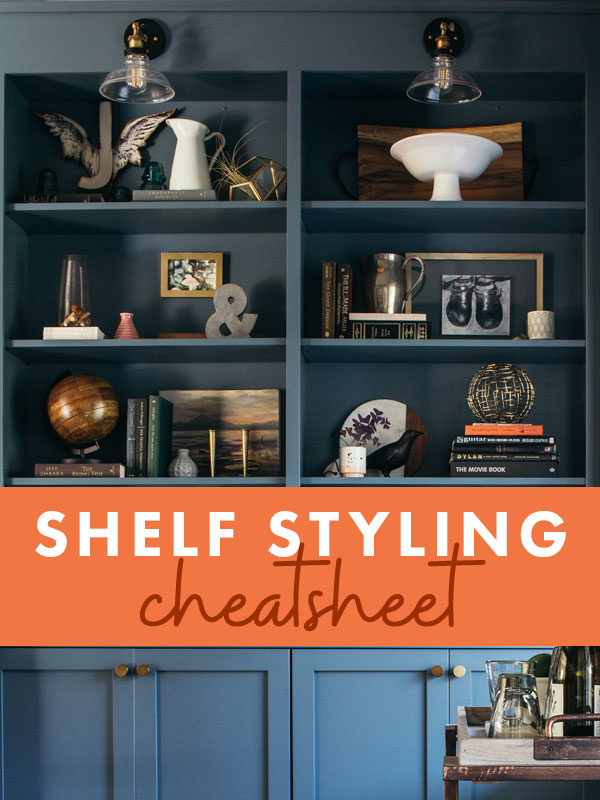 Steal my shelfies by downloading this FREE shelf styling cheatsheat!