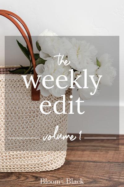The Weekly Edit: Volume 1