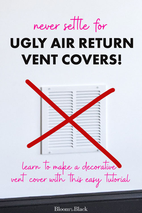Looking for return air vent cover ideas? Replace your ugly vent cover without paying a fortune for a custom made decorative air vent cover. This post will teach you how to make a DIY air return vent cover for a fraction of the price.