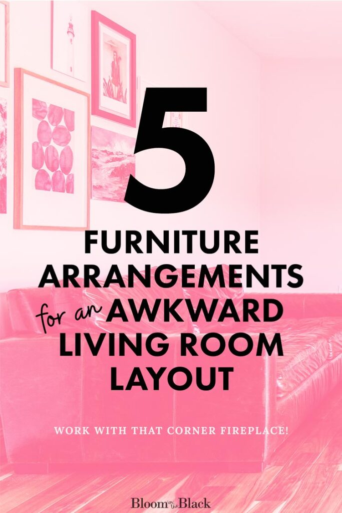 Here are 5 ways to arrange your furniture in an awkward living room layout. We're tackling the age old issue of how to work with a corner fireplace and where the heck to put your couch and TV.